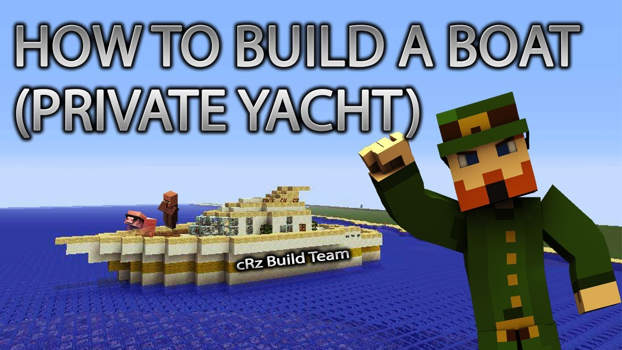 Minecraft Xbox 360: How to Build a Boat (Private Yacht) cRz Build ...
