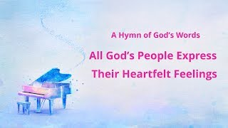 "Praise Song With Lyrics | ""All God's People Express Their Heartfelt Feelings"""