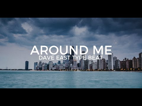 "Dave East type beat ""Around me""  