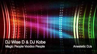 Wise D & Kobe - Magic People Voodoo people (Original Mix)