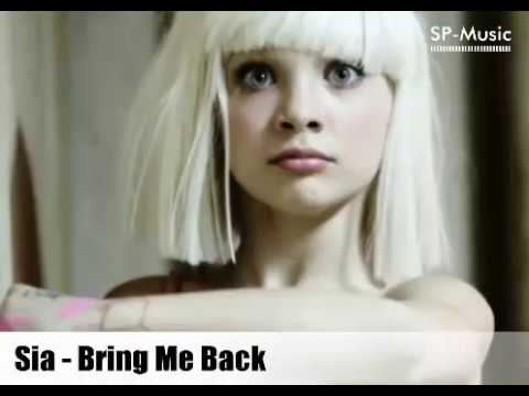 Sia   Bring Me Back New Song 2017