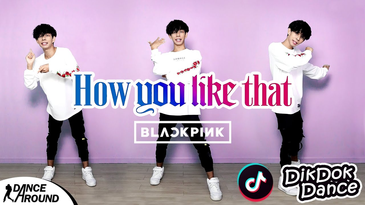 สอนเต้น How You Like That Tik Tok Dance | Dik Dok Dance EP.27 | Dance Around | ICETANA | เต้นไปทั่ว