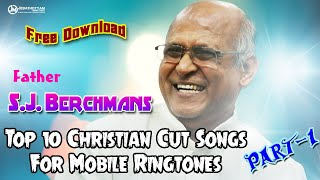 top-10-tamil-christian-mobile-ringtones-of-father-s-j-berchmans-part-1-free-download-cut-songs