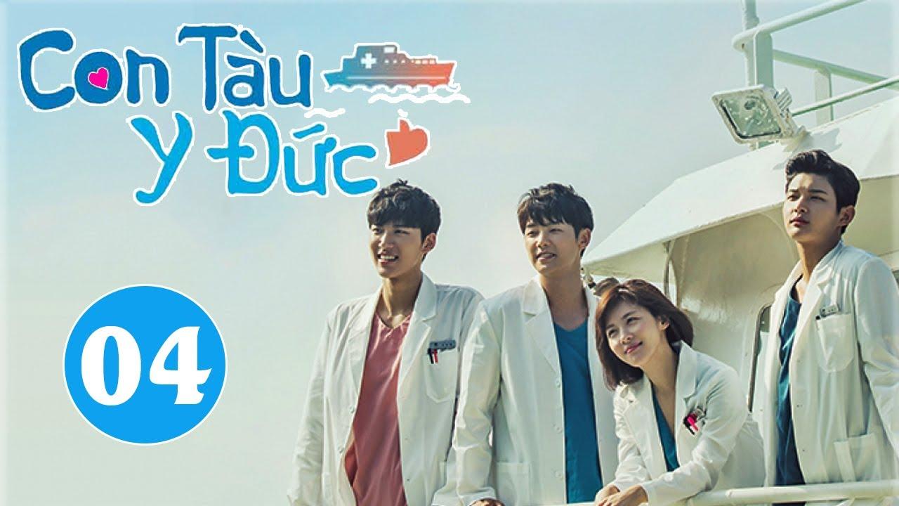Phim Hàn Quốc 2020 | CON TÀU Y ĐỨC – Tập 04 | Phim Tình Cảm Hàn Quốc Hay Nhất 2020