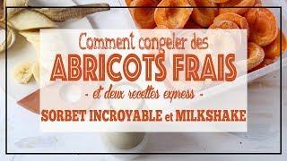 [ABRICOTS] Comment les congeler + sorbet express sans sorbetière + milkshake vegan