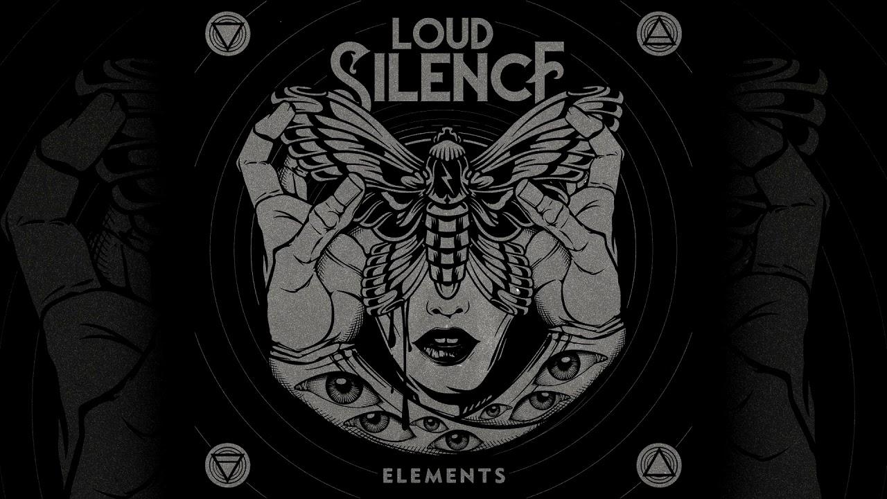 Download Loud Silence - Elements (Full Album 2020)