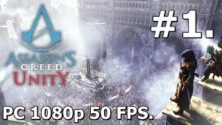 1. Assassins Creed Unity (PC Playthrough) - Introduction [1080p/50FPS]