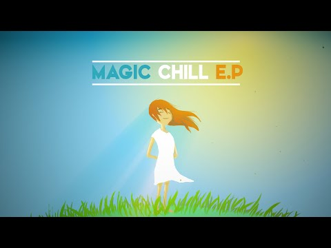 Chill Mix for Magic Touch!