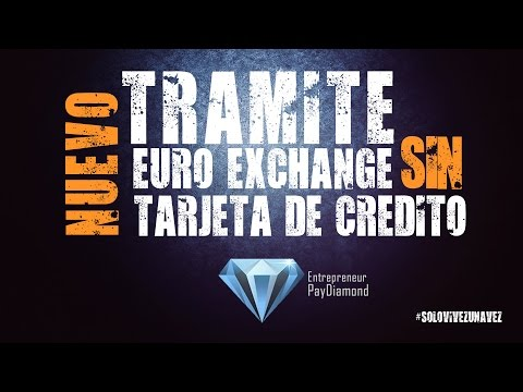 Tramitar tarjeta Euro Exchange con deposito o transferencia :: Pay diamond