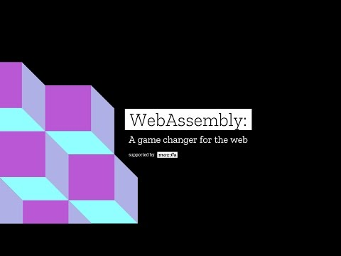WebAssembly: A game changer for the Web | Mozilla