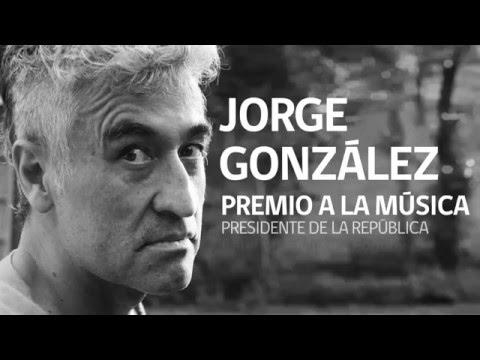 Jorge González - Premio a la Música Nacional Presidente de la República 2015 - Género popular