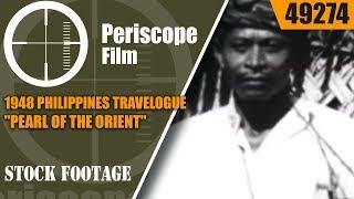 1948 PHILIPPINES TRAVELOGUE  &…