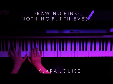 DRAWING PINS | Nothing But Thieves Piano Cover