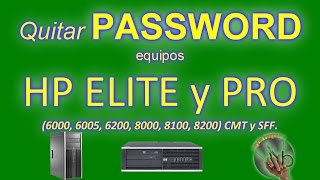Quitar PASSWORD HP - ELITE y PRO Small Form Factor