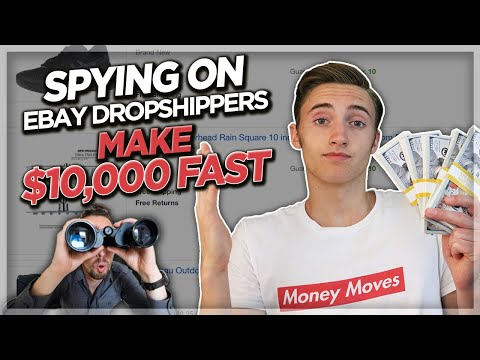 How To Make $10,000 FAST With Ebay Dropshipping Spying On Other Dropshippers Storefronts