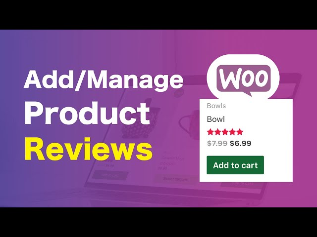Add Or Manage Product Reviews | WooCommerce Tutorial