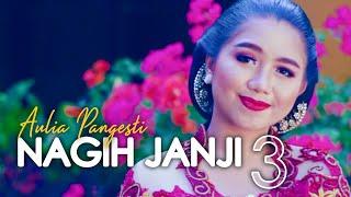 Aulia Pangesti - Nagih Janji 3