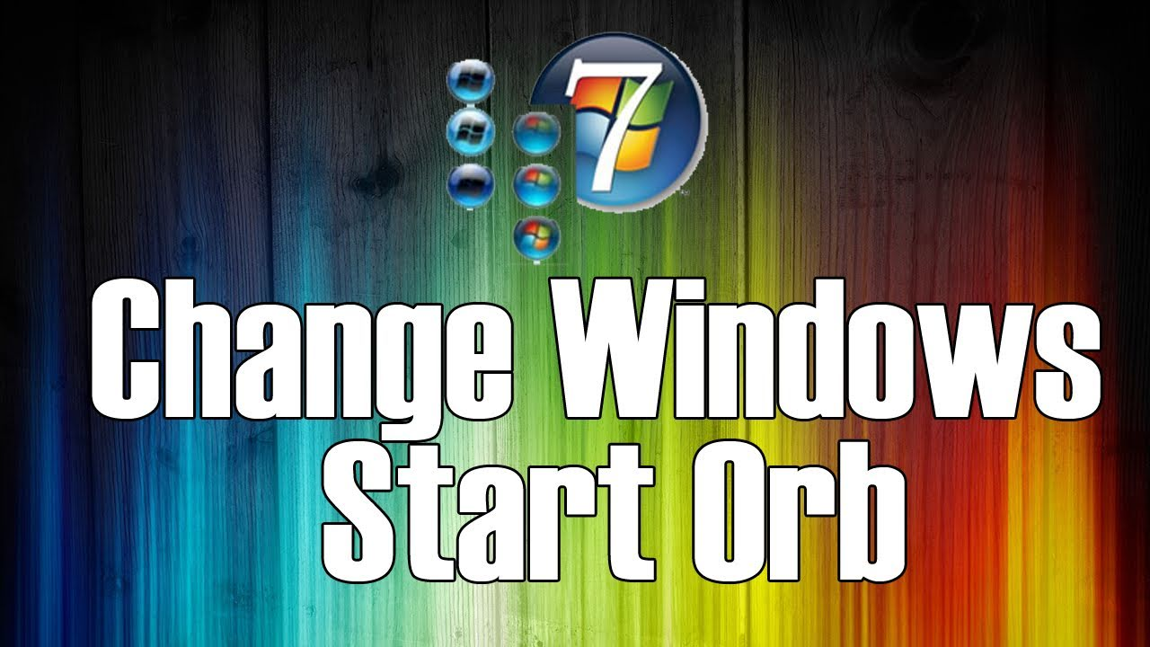 How To Change Your Start Button Orb On Windows 7 [HD]