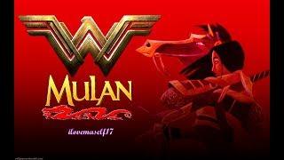 ♡MULAN♡(WonderWoman style)♡(re-upload)