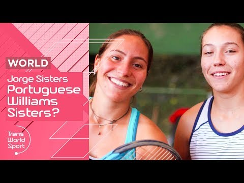 The Portuguese Williams Sisters? | Jorge Sisters | Trans World Sport