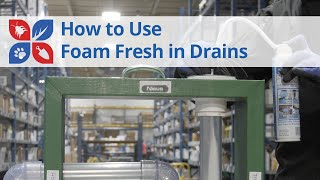 How to Use Foam Fresh in Drains