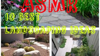 Asmr 10 Best Landscaping Ideas