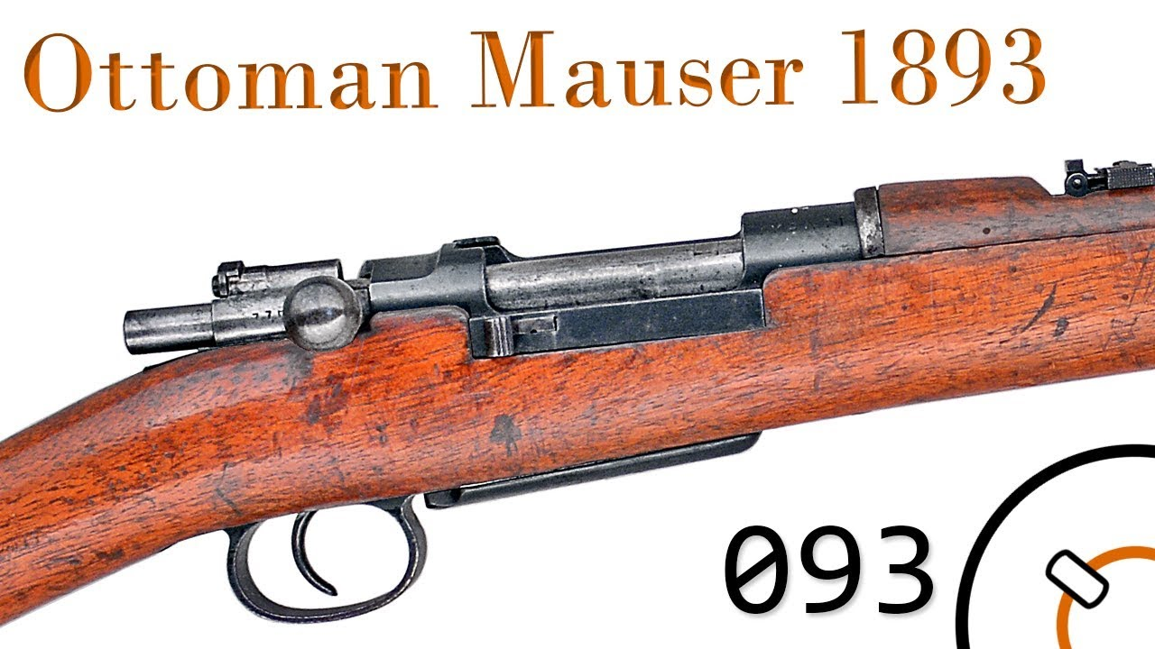 Small Arms of WWI Primer 093: Ottoman Mauser 1893