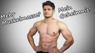 Wie ich mehr Muskeln aufgebaut habe! Mein Geheimnis?