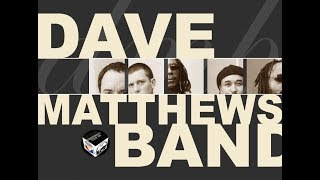 Top 20 Songs of Dave Matthews Band