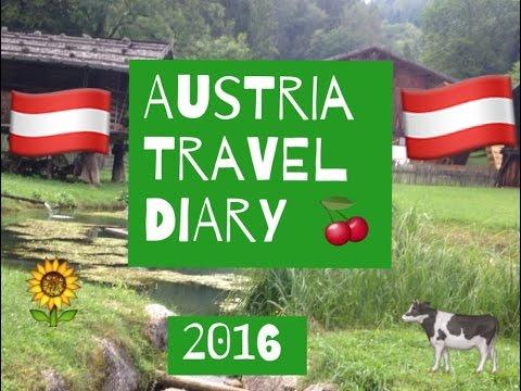 Austria Travel Diary!!! 2016