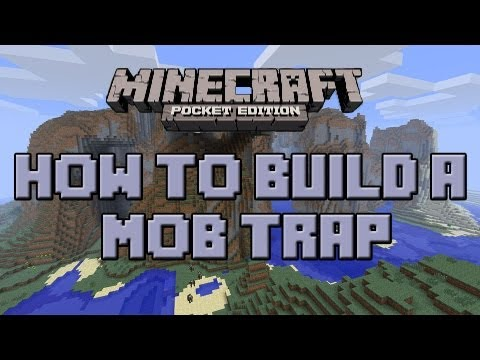 [0.8.1] Minecraft Pocket Edition: How To Make A Mob Trap