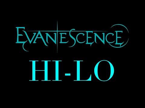 Evanescence - Hi-Lo Lyrics (Synthesis)