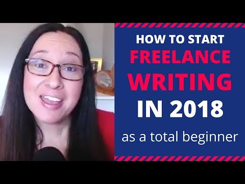 How To Start Freelance Writing (and Find Jobs) in  2018