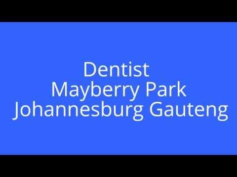Dentist Mayberry Park Johannesburg Gauteng