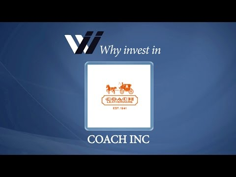 Coach Inc - Why Invest in