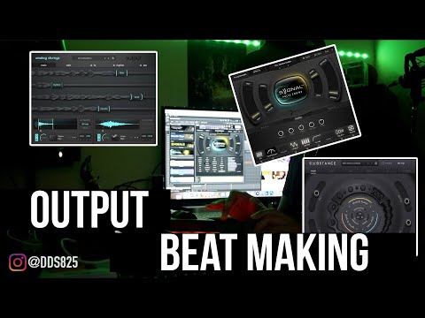 Making A Beat Using Output's Signal, Substance, & Analog Strings