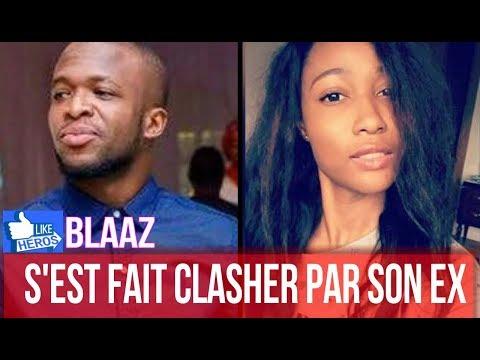 Blaaz s'est fait clasher par son Ex