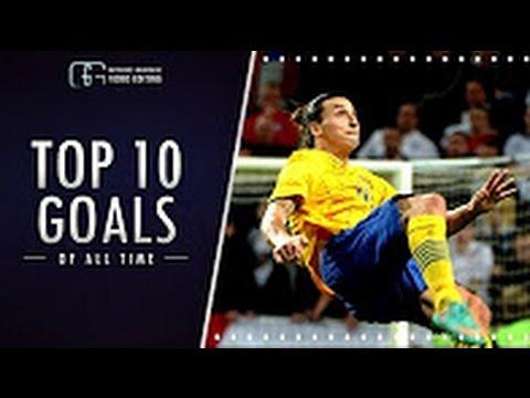 Zlatan Ibrahimovic Top 10 Goals Ever