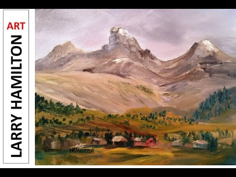 "Oil Painting ""Tetons From the West"" - Paint Along LIVE with Larry Hamilton January 20, 2016"