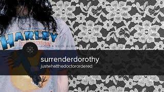 surrenderdorothy - justwhatthedoctorordered [FULL ALBUM]🔄