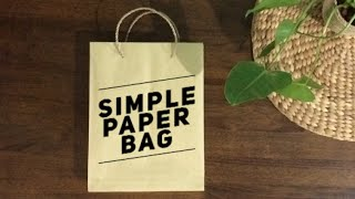 Simple Paper Bag Tutorial