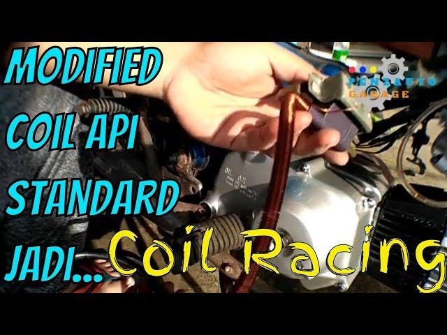 Cara Mudah Upgrade / Modified Coil Api Standard Jadi Coil Racing
