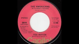 Tex Ritter - The Americans (A Canadian