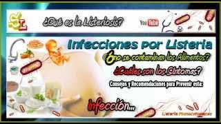 Infecciones por Listeria Monocytogenes, Listeriosis Monocytogenes -Causas y los Síntomas