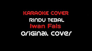 Karaoke Iwan Fals - Rindu Tebal - Original Cover