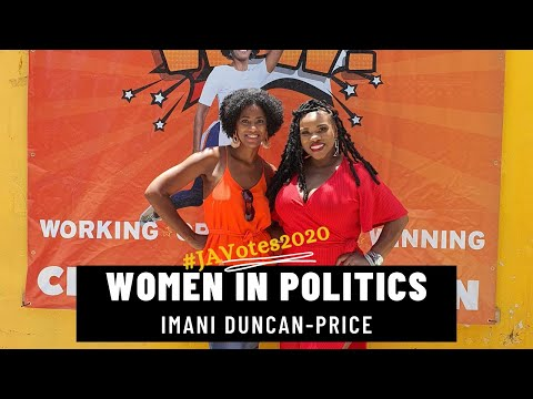 Women in Politics with Imani Duncan Price - PNP Candidate for Central Kingston