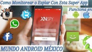 Monitorea o Espía Cualquier Télefono Con XNSPY Android Spyware 2016