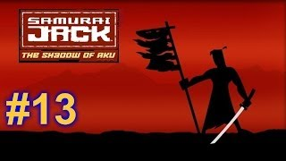 Samurai Jack: The Shadow of Aku Walkthrough HD - Part 13
