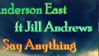 Anderson East ft Jill Andrews - Say Anything