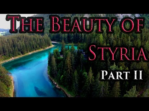 Austria in 4K. The Beauty of Styria: Part II